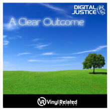 A Clear Outcome (Album) by Digital Justice