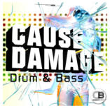 Cause Damage Drum & Bass By Various Artists