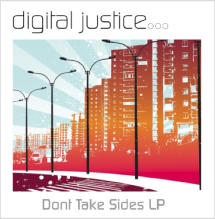 Don't Take Sides (Album) By Digital Justice