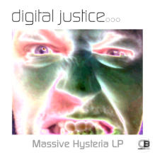 Massive Hysteria (Album) By Digital Justice