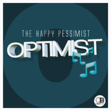 Optimist (Album)  By The Happy Pessimist