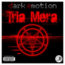 Tria Mera (Album) by Dark Emotion